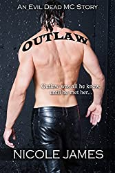 OUTLAW: An Evil Dead MC Story (The Evil Dead MC Series Book 1)