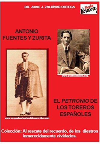 Antonio Fuentes y Zurita: El petroneo de los toreros españoles