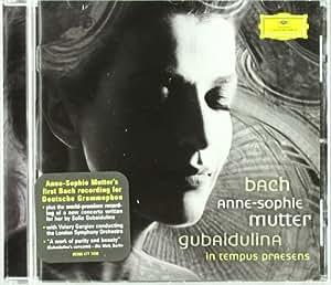 In tempus praesens - Bach, J.S.: Violin Concertos BWV1041 & BWV1042; Gubaidulina: Violin Concerto In tempus praesens