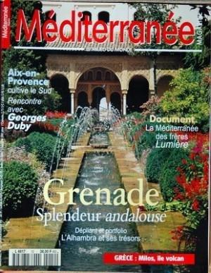 MEDITERRANEE MAGAZINE N? 12 du 01-01-1990 GRENADE - SPLENDEUR ANDALOUSE - LA MEDITERRANEE DES FRERES LUMIERE - AIX-EN-PROVENCE - CULTIVE LE SUD - RENCONTRE AVEC GEORGES DUBY - GRECE - MILOS ILE VOLCA