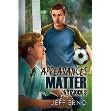 Appearances Matter (Dumb Jock series Book 3)