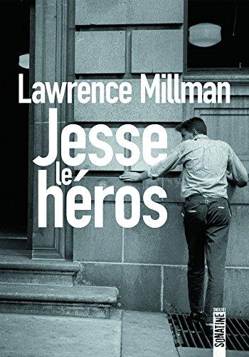 Jesse le héros par [MILLMAN, Lawrence]