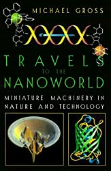 Travels To The Nanoworld by M. Gross (1999-06-03)