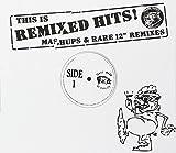 This Is Remixed Hits - Mashups & Rare 12 Mixes -