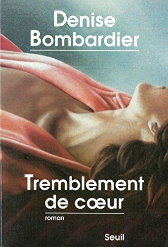 Tremblement de coeur de Denise Bombardier 2016