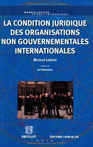 La condition juridique des organisations non gouvernementales internationales