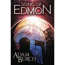 Song of Edmon (The Fracture Worlds, Band 1)