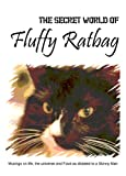 The Secret World of Fluffy Ratbag by David Hoyle