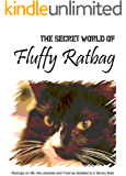 The Secret World of Fluffy Ratbag (English Edition)