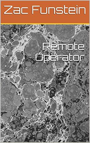 Remote Operator (English Edition) -