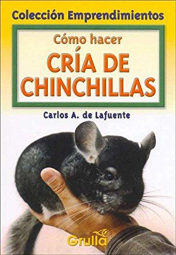 Como hacer cria de chinchillas/How to breed chinchillas por Carlos A. De Lafuente