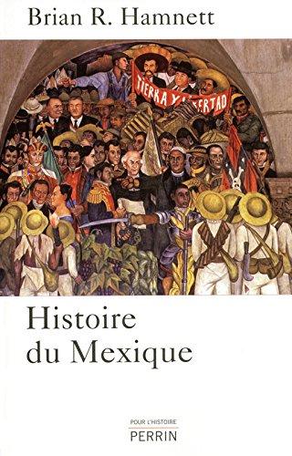 Histoire du Mexique par Brian M. HAMNETT