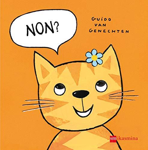 Non? (Libros de cartón) por Guido van Genechten