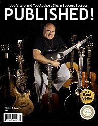PUBLISHED!  Magazine - Joe Vitale and Top Authors Share Success Secrets (English Edition)