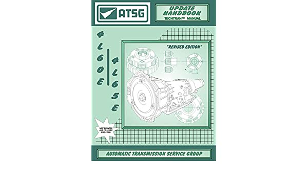 Atsg 4l60e4l65e update handbook gm thm transmission update repair atsg 4l60e4l65e update handbook gm thm transmission update repair manual 4l60e transmission rebuild kit 4l60e shift kit 4l60e valve body best repair publicscrutiny Image collections