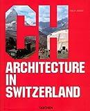 Architecture in Switzerland : Edition trilingue français-anglais-allemand