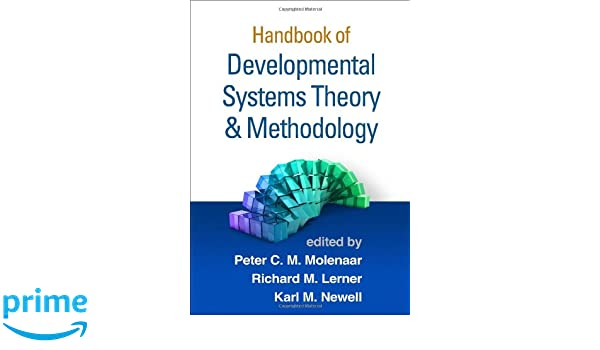 Handbook of Developmental Systems Theory and Methodology