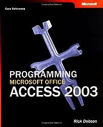 Programming Microsoft® Office Access 2003 (Core Reference) (Pro-Developer)