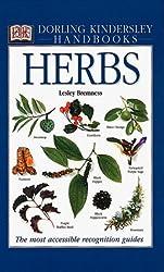 Herbs (DK Handbooks) by Lesley Bremness (2000-03-15)