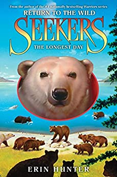 Seekers: Return to the Wild #6: The Longest Day par [Hunter, Erin]