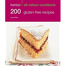 [200 Gluten-Free Recipes: Hamlyn All Colour Cookery] (By: Louise Blair) [published: September, 2011]
