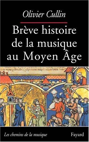 Brve histoire de la musique au Moyen-Age