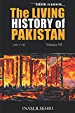 The Living History of Pakistan (2011 - 2016): Volume III