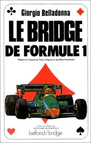 BRIDGE DE FORMULE 1 by GIORGIO BELLADONNA (January 19,1984) par GIORGIO BELLADONNA