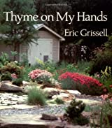 Thyme on My Hands by Eric Grissell (1994-12-01)