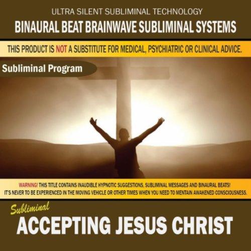 Accepting Jesus Christ (Binaural Beat Brainwave)
