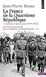 France de la Quatrième République par Rioux