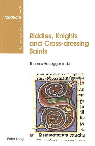 Ag-dressing (Riddles, Knights and Cross-dressing Saints: Essays on Medieval English Language and Literature (Sammlung/Collection Variations, Band 5))