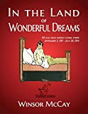 In the Land of Wonderful Dreams: 118 full-page weekly comic strips (September 3, 1911 - July 26, 1914)