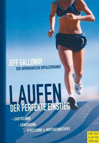Laufen: Der perfekte Einstieg