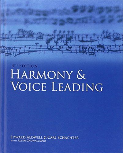 Harmony & Voice Leading by Edward Aldwell (14-Feb-2010) Hardcover