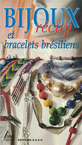 Bijoux récup et bracelets brésiliens