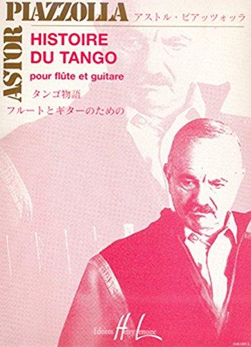 Histoire du tango : Pour flûte et guitare