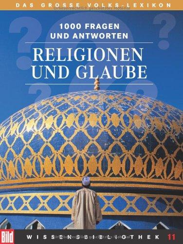 Religionen und Glaube