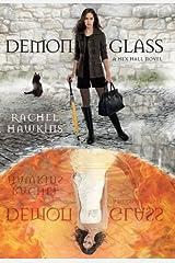 Demonglass (Hex Hall) Paperback