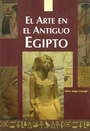 El arte en el antiguo Egipto por Esther Alegre Carvajal