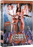 Zombies Zombies Zombies - Zombies vs Strippers [DVD]