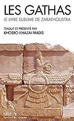 Les Gathas - Le livre sublime de Zarathoustra de Zarathoustra