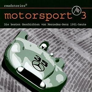 Die besten Geschichten von Mercedes-Benz (Motorsport 3)