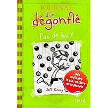 Journal d'un dégonflé - tome 8 Pas de bol ! (8)