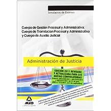Cuerpos De La Administración De Justicia: Cuerpo De Gestión Procesal Y Administrativa, Cuerpo De Tramitación Procesal Y Administrativa Y Cuerpo De ... De Examen (Justicia (estatal) (mad))