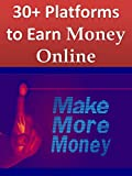 Make Money Online: Passive Income, Make More Money, Earn money by offering services (30+ ways to earn)