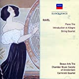 Ravel - Piano Trio, Introduction and Allegro, String Quartet