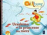 Urashima et la princesse des mers (+ CD audio)