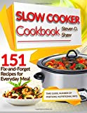 Slow Cooker Cookbook: 151 Fix-and-forget Recipes for Everyday Meal