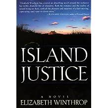 Island Justice by Elizabeth Winthrop (1999-05-06)
